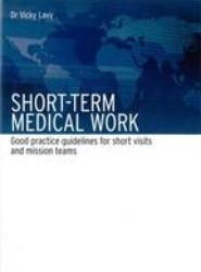 Short-Term Medical Work