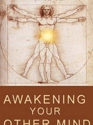 Awakening Your Other Mind