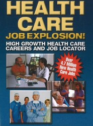 Health Care Job Explosion