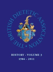 A History of the British Dietetic Association: The Third Twenty Five Years 3