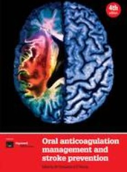 Oral Anticoagulation Management and Stroke Prevention