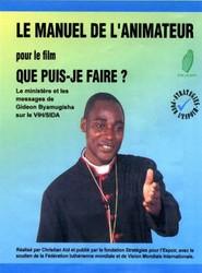 Le Manuel De L'Animateur Pour Le Film 'Que Puis-je Faire?'