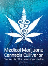Medical Marijuana / Cannabis Cultivation