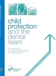 Child Protection and the Dental Team
