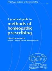 Methods of Homeopathic Prescribing