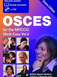 OSCEs for the MRCOG Made Easy: v. 2