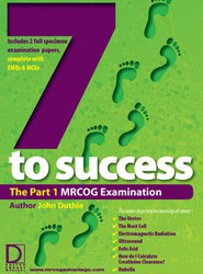 The Seven Steps to Success: MRCOG Examination Pt. 1