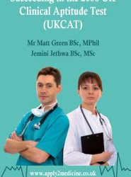 Succeeding in the 2008 UK Clinical Aptitude Test (UKCAT)