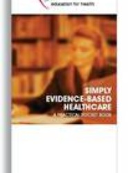 Simply Evidence Based Healthcare