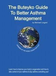 The Buteyko Guide to Better Asthma Management