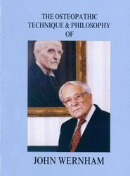 The Osteopathic Technique and Philosophy of John Wernham