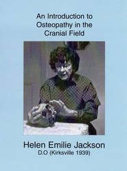 An Introduction to Osteopathy in the Cranial Field