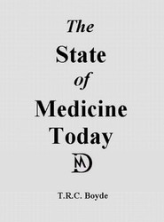 The State of Medicine Today