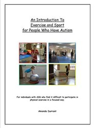 An Introduction to Exercise and Sport for People Who Have Autism