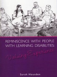Reminiscence with People with Learning Disabilities
