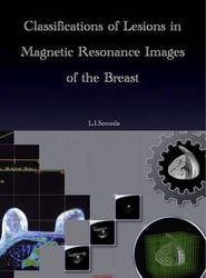 Classifications of Lesions in Magnetic Resonance Images of the Breast