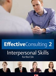 Effective Consulting: Interpersonal Skills for the CSA 2
