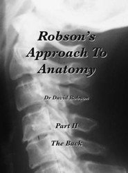 Robson's Approach To Anatomy: Pt. 2