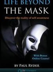Life Beyond the Mask