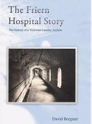 The Friern Hospital Story