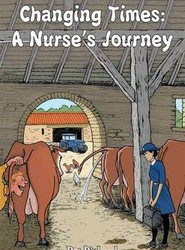 Changing Times a Nurse's Journey
