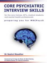 Core Psychiatric Interview Skills