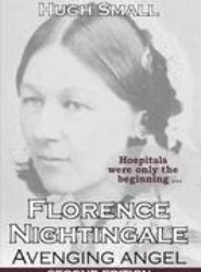 Florence Nightingale, Avenging Angel
