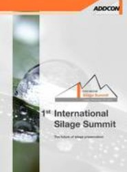 Silage Summit Proceedings