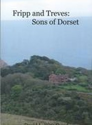 Fripp and Treves: Sons of Dorset