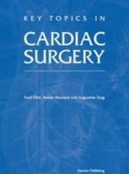 Key Topics in Cardiac Surgery