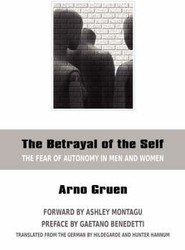 The Betrayal of the Self