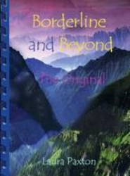Borderline and Beyond- The Original