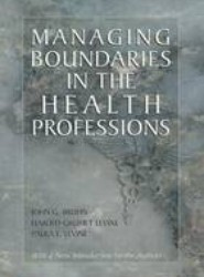 Managing Boundaries in the Health Professions