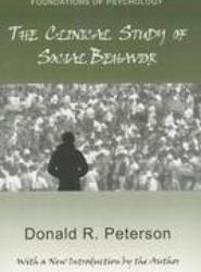 The Clinical Study of Social Behavior