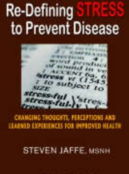 Re-Defining Stress to Prevent Disease