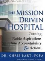 The Mission Driven Hospital