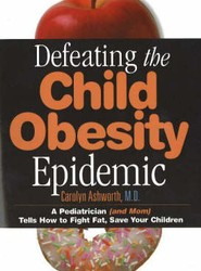 Defeating the Child Obesity Epidemic