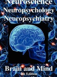 Neuroscience, Neuropsychology, Neuropsychiatry, Brain & Mind