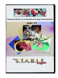 S.T.A.B.L.E. Physical Exam and Gestational Age Assessment Slide Program