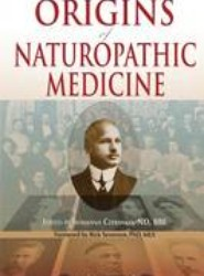 Origins of Naturopathic Medicine