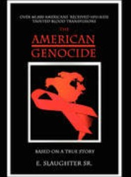 The American Genocide
