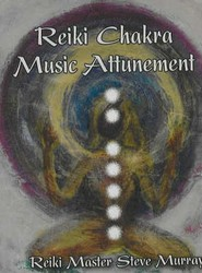 Reiki Chakra Music Attunement