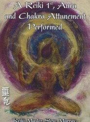 Reiki 1st, Aura and Chakra Attunement