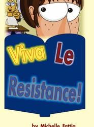 Viva Le Resistance!