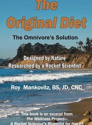 The Original Diet - The Omnivore's Solution