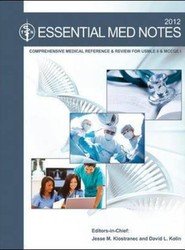 The Essential Med Notes for Medical Students 2012