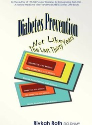 Diabetes Prevention - Not Like the Last Thirty Years