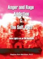 Anger and Rage Addiction & The Self-Pact
