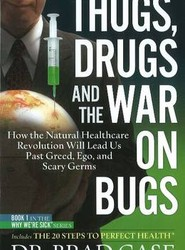 Thugs, Drugs & the War on Bugs