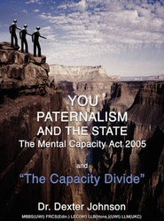 You, Paternalism and the State